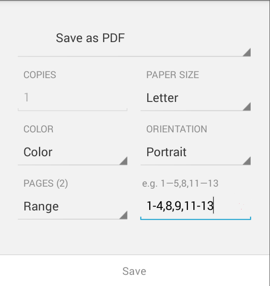 A variety of page ranges specified in the Android print dialog
