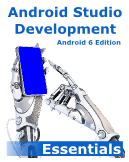 Click to Read Android Stuidio Development Essentials - Android 6 Edition