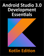 Click to Read Kotlin / Android Studio 3.0 Development Essentials